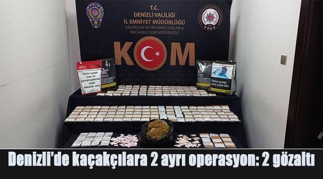 Denizli'de kaçakçılara 2 ayrı operasyon: 2 gözaltı