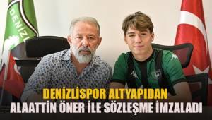 Denizlispor altyapıdan Alaattin Öner ile sözleşme imzaladı