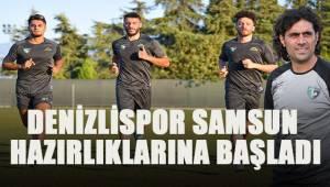 Denizlispor, Samsun hazırlıklarına başladı