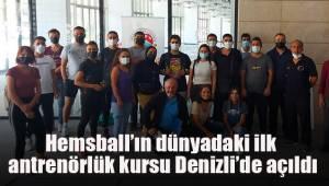 Hemsball'ın dünyadaki ilk antrenörlük kursu Denizli'de açıldı.