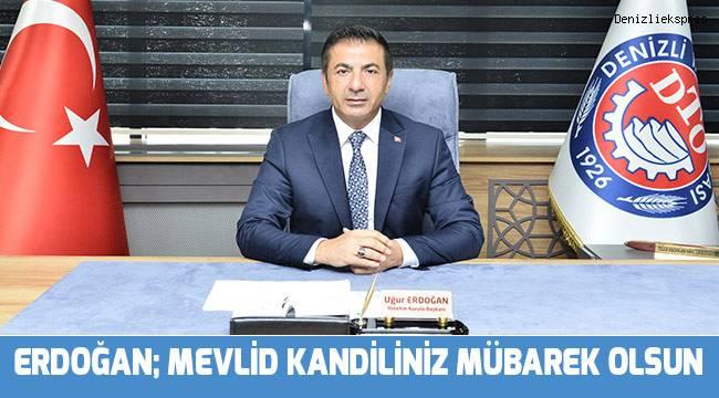 Başkan Erdoğan; Mevlid Kandiliniz mübarek olsun
