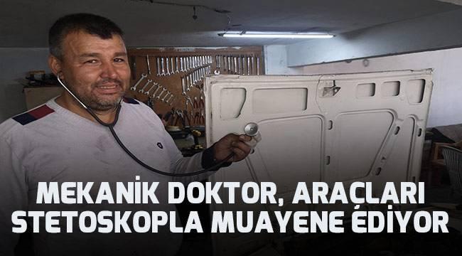 Stetoskoplu oto tamircisi görenleri hayrete düşürüyor